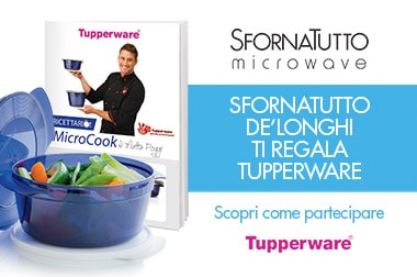 Sfornatutto De'Longhi ti regala Tupperware - medium