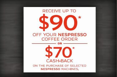 Claim $40 cashback and $40 coffee credit on selected Nespresso coffee machines!