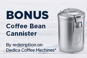 Fathers Day Bonus Coffee Bean Canister Promotion